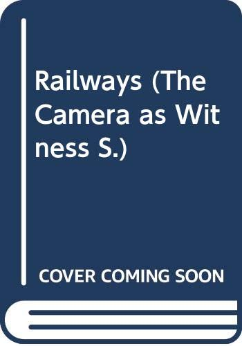 9780356101484: RAILWAYS (CAMERA AS WITNESS S)