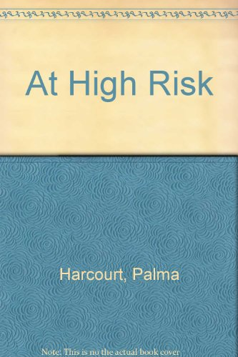 9780356102351: At High Risk
