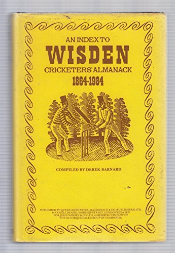 An Index to Wisden Cricketers' Almanack, 1864-1984: Barnard, Derek