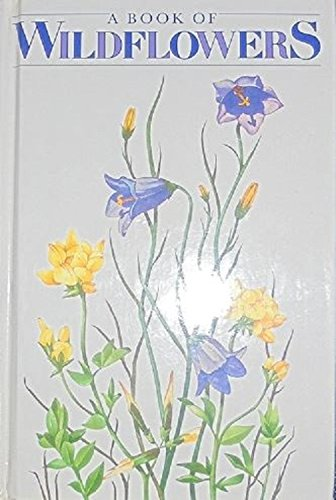 9780356104553: Book of Wild Flowers (A Quatro book)