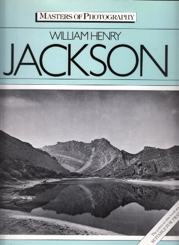 William Henry Jackson (Masters of Photography): Hales, Peter Bacon
