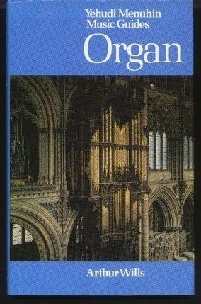 Organ (0356105113) by WILLS, Arthur