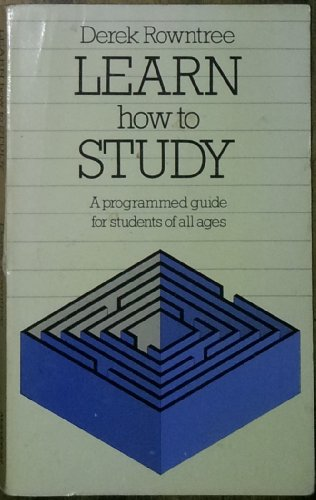 9780356106434: Learn How to Study: A Guide for Students of All Ages