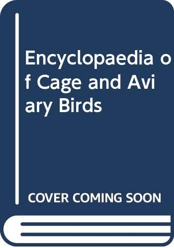 9780356106601: Encyclopaedia of Cage and Aviary Birds