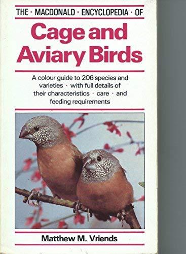 9780356106618: The Macdonald Encyclopedia of Cage and Aviary Birds (Macdonald Encyclopedias)