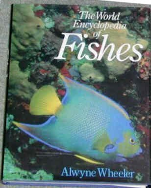 9780356107158: World Encyclopaedia of Fishes
