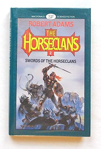 9780356107332: Swords of the Horseclans