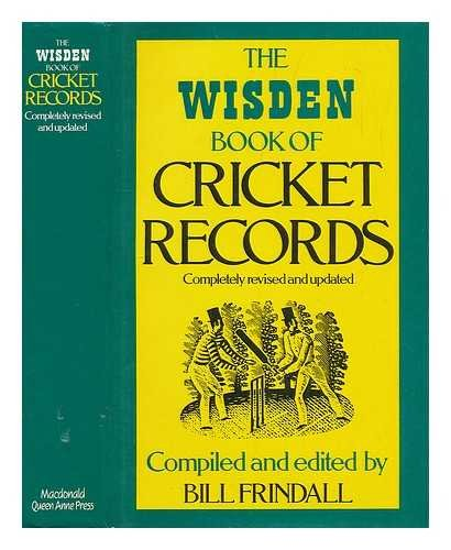 THE WISDEN BOOK OF CRICKET RECORDS: Bill Frindall
