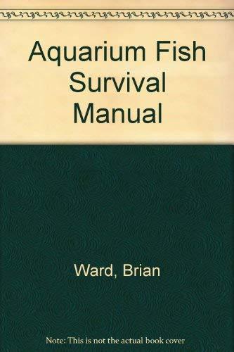 9780356107929: AQUARIUM FISH SURVIVAL MANUAL