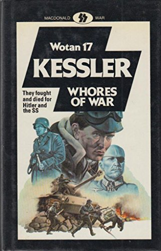 Whores of War (0356108554) by Leo Kessler