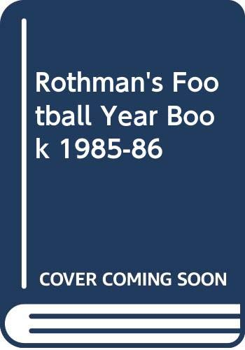 9780356108728: Rothmans Football Yearbook 1985-86