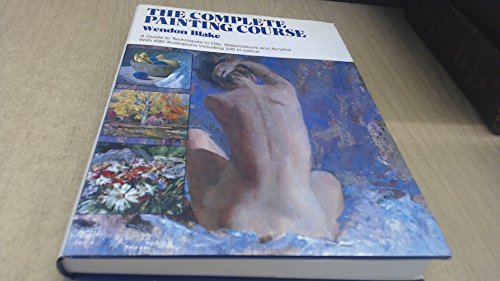 9780356109619: 'COMPLETE PAINTING COURSE, THE'