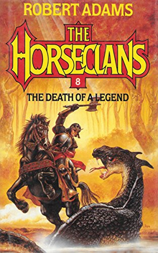 9780356109817: Death of a Legend (The Horseclans series #8)