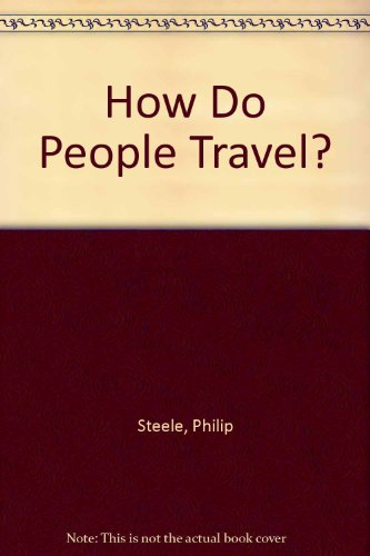 9780356111575: How Do People Travel?