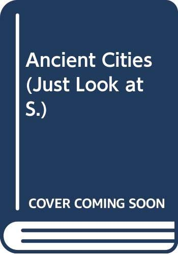 9780356111803: Ancient Cities (Just Look at S)