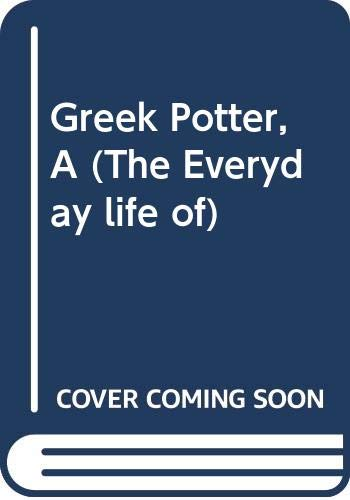 9780356113685: Greek Potter (The Everyday life of)