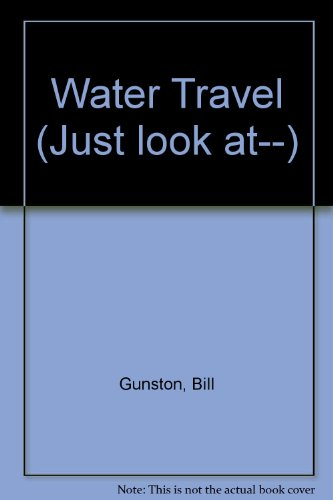 9780356114774: Water Travel (Just look at -)