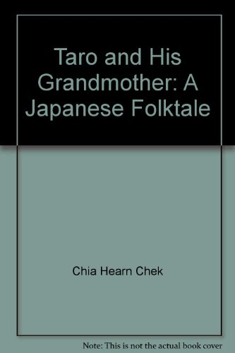 Taro and His Grandmother: A Japanese Folktale