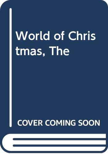 9780356115504: World of Christmas, The