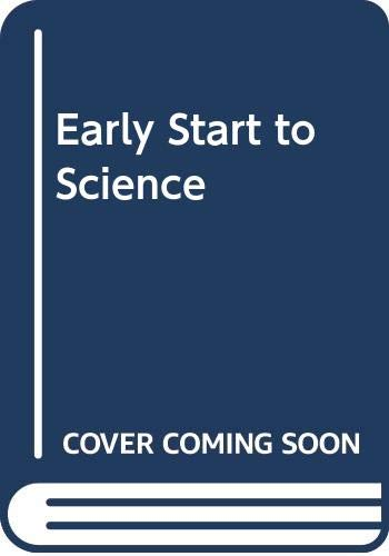 9780356115559: Early Start to Science