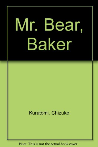 9780356116747: Mr. Bear, Baker