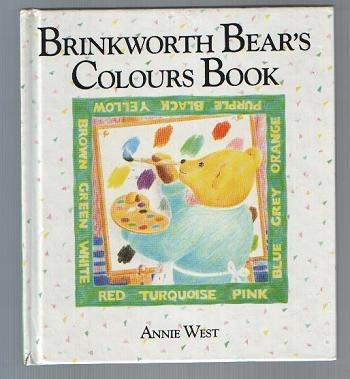 Brinkworth Bear's Colours Book (0356118088) by Annie West