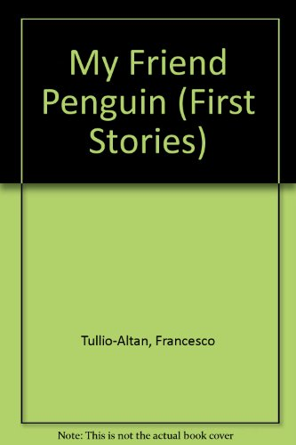 9780356118109: My Friend Penguin (First Stories)