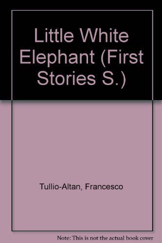 9780356118178: Little White Elephant (First Stories S)