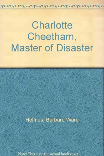 9780356119823: Charlotte Cheetham, Master of Disaster