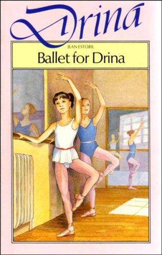9780356119847: Ballet for Drina (Drina Books)
