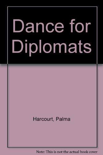 9780356120256: Dance for Diplomats