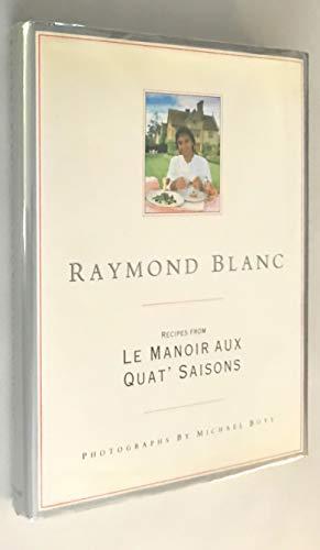 9780356120775: Raymond Blanc: Recipes from Le Manoir Aux Quat' Saisons