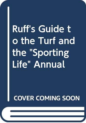 Ruff's Guide to the Turf and the