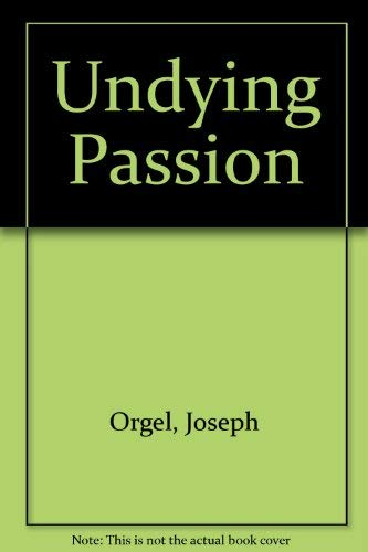 9780356123257: Undying Passion