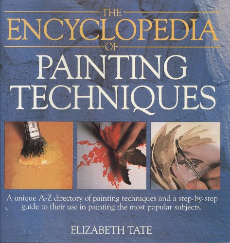 9780356123837: The Encyclopedia of Painting Techniques