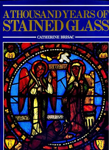 9780356124209: Thousand Years of Stained Glass