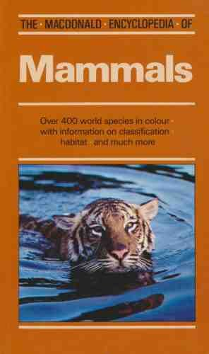 The Macdonald Encyclopedia Of Mammals: Luigi Boitani,Stefania Bartoli,Sydney