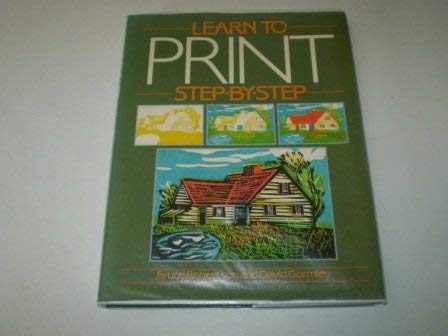 Learn to Print Step By Step (9780356124575) by Bruce Robertson