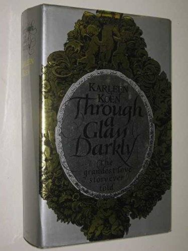 9780356125589: Through a Glass Darkly. The Grandest Love Story Ever Told