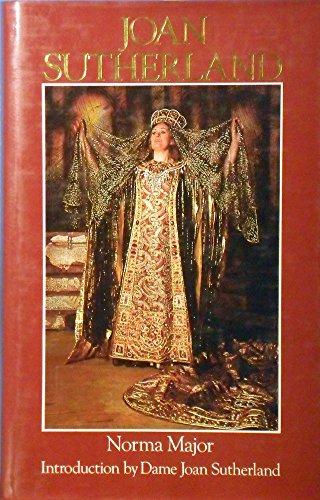 Joan Sutherland: Major, Norma (Joan