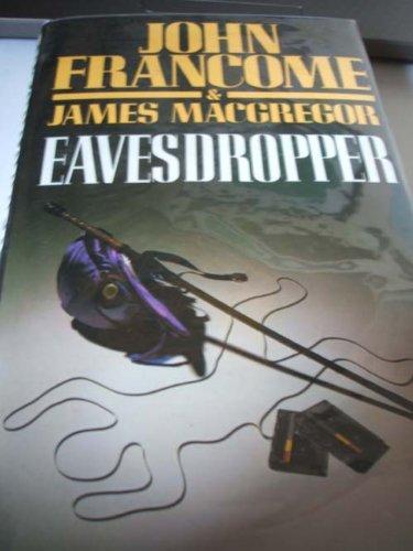 9780356127446: Eavesdropper