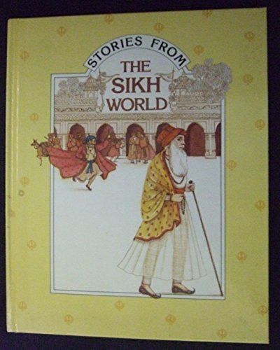 9780356131658: Sikh World (Stories from Religions of the World S.)