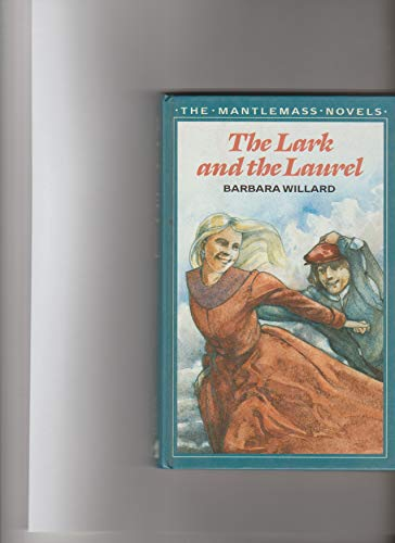 9780356131689: Lark and the Laurel (The Mantlemass novels)
