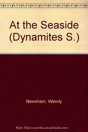 9780356132457: The Dynamites at the Seaside