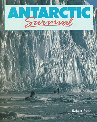 9780356132662: Antarctic Survival