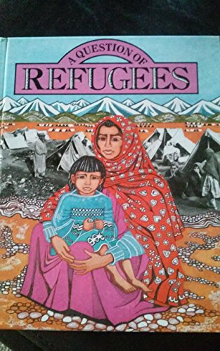 'QUESTION OF REFUGEES, A' (0356135667) by Carol Barker