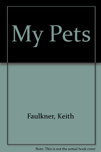 My Pets (0356135713) by Keith Faulkner