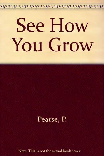 9780356138831: See How You Grow