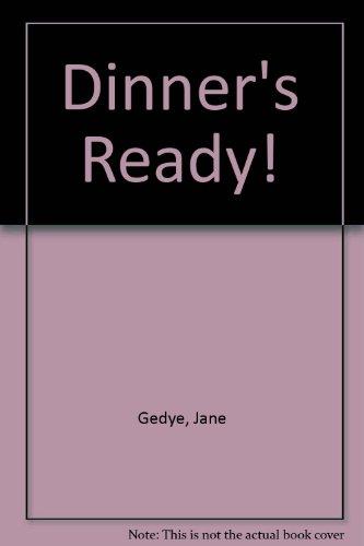 9780356139586: Dinner's Ready!