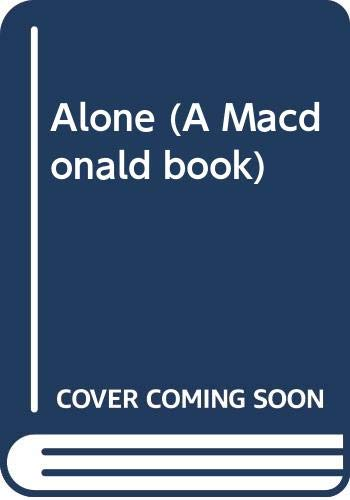 9780356140537: Alone (A Macdonald Book)